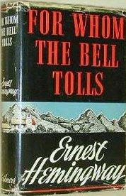 14 - 6 Ernest Hemmingway For Whom The Bell Tolls